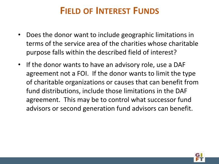 Does the donor want to include geographic limitations in terms of the service area of the charities whose charitable purpose falls within the described field of interest