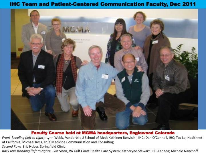 IHC Team and Patient-Centered Communication Faculty, Dec 2011