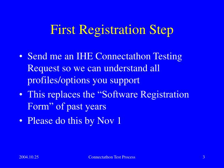 First Registration Step