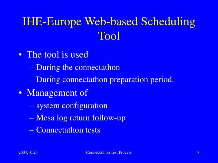 IHE-Europe Web-based Scheduling Tool
