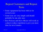 repeat customers and repeat tests