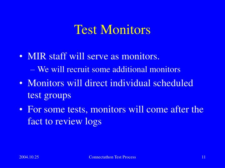 Test Monitors
