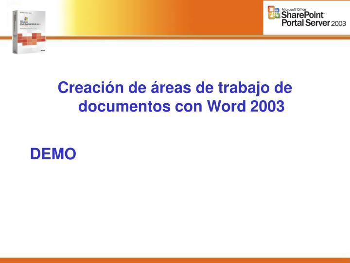 Creación de áreas de trabajo de documentos con Word