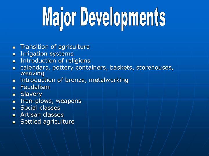 Major Developments