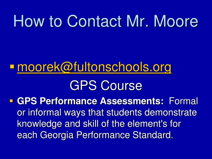 How to Contact Mr. Moore
