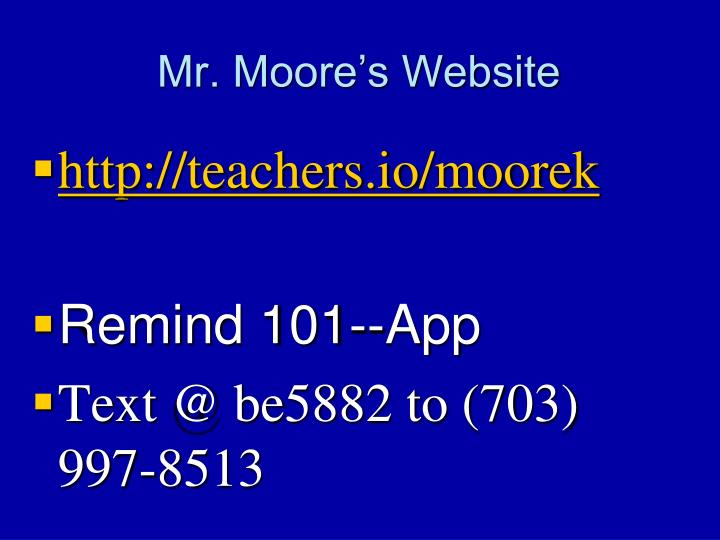 Mr. Moore's Website