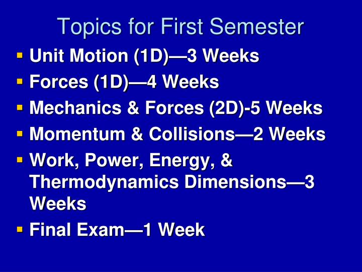 Topics for First Semester