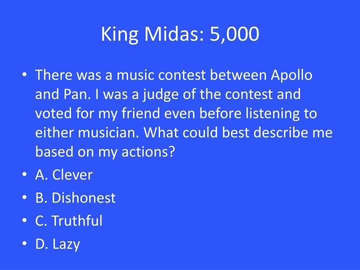 King Midas: 5,000