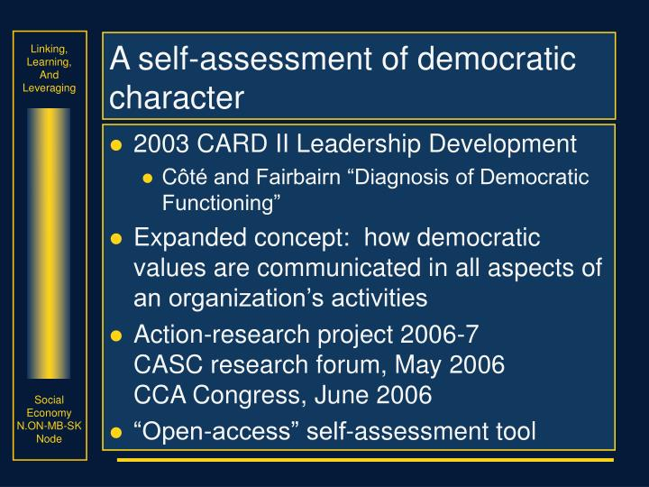 A self-assessment of democratic character