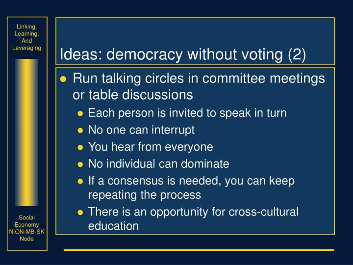 Ideas: democracy without voting (2)