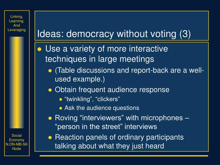 Ideas: democracy without voting (3)