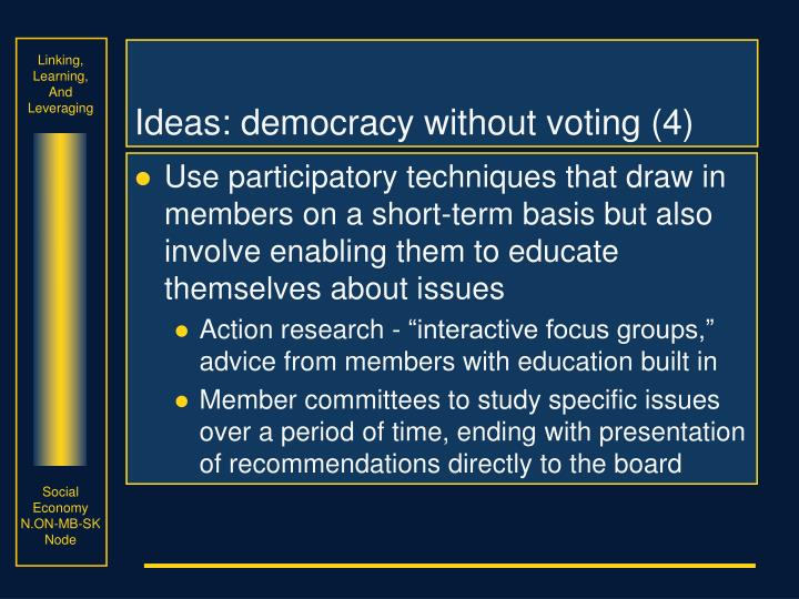Ideas: democracy without voting (4)