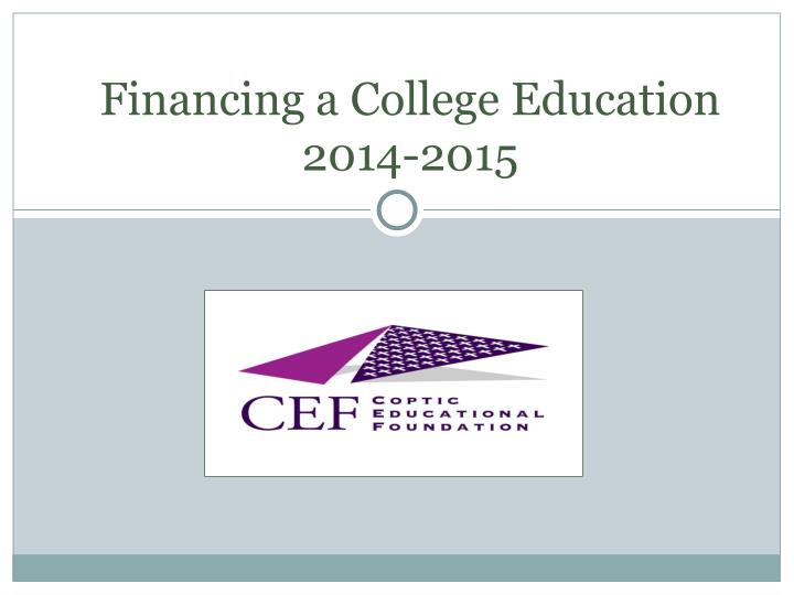 Financing a college education 2014 2015