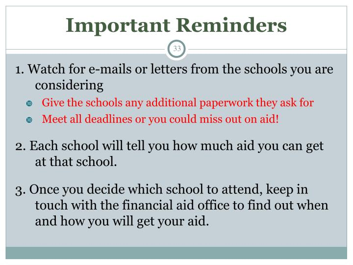 Important Reminders