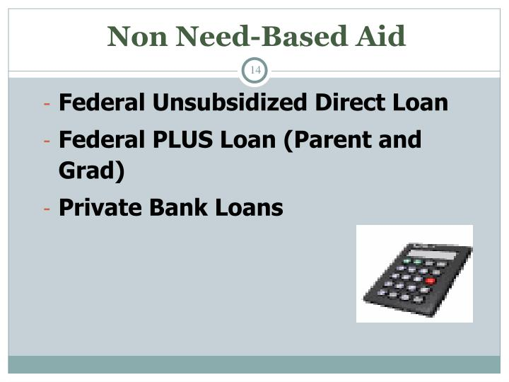 Non Need-Based Aid