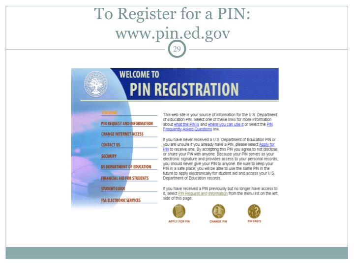 To Register for a PIN: