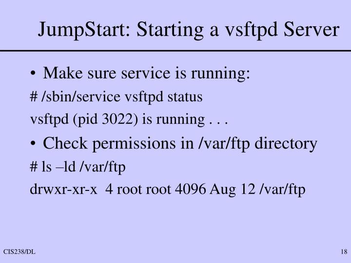 JumpStart: Starting a vsftpd Server