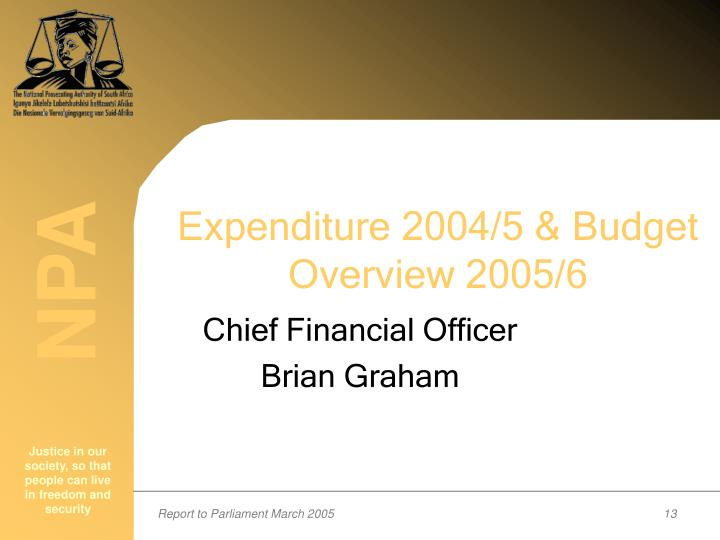 Expenditure 2004/5 & Budget Overview 2005/6