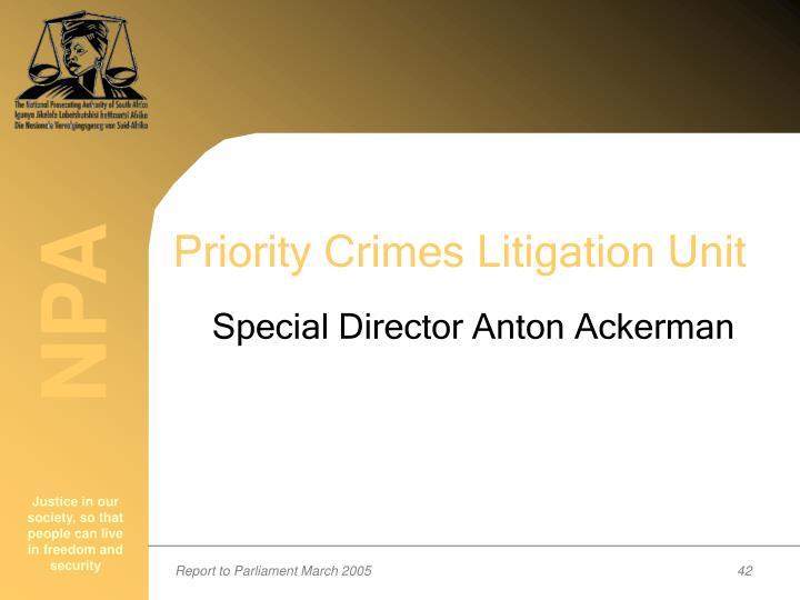 Priority Crimes Litigation Unit
