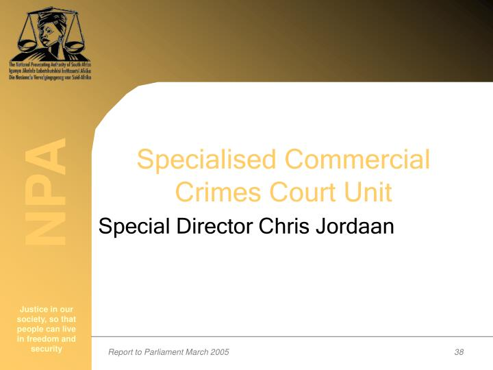 Specialised Commercial Crimes Court Unit