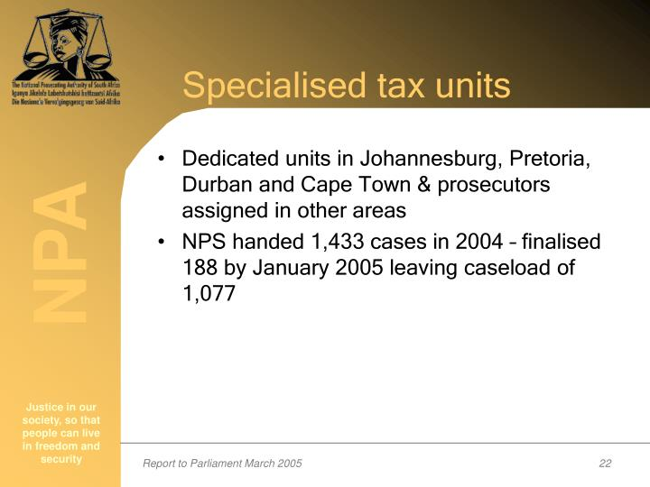 Specialised tax units