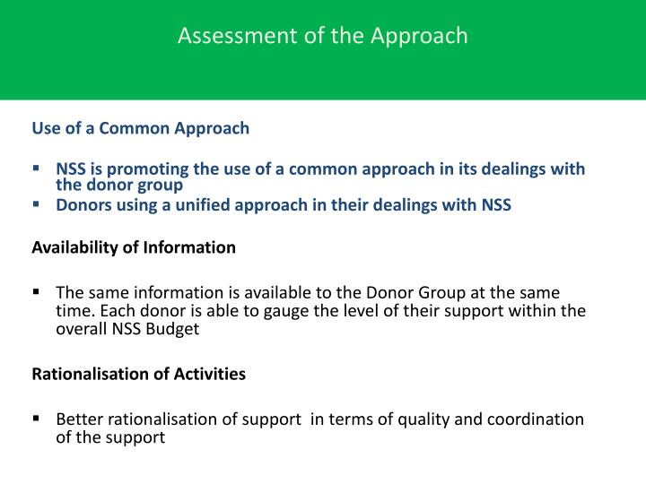 Assessment of the Approach