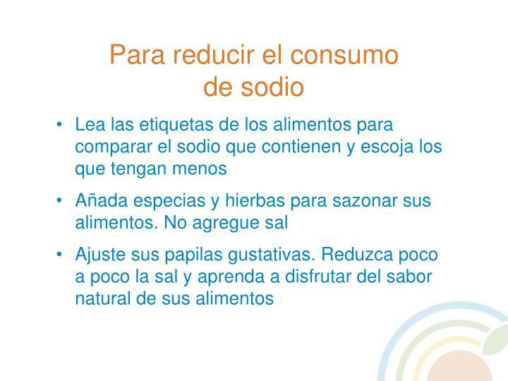 Para reducir el consumo