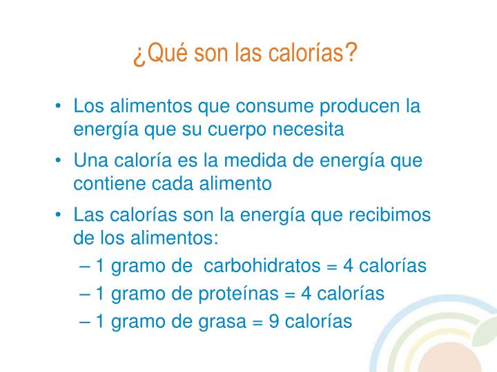 Los alimentos que consume producen la energía que su cuerpo necesita