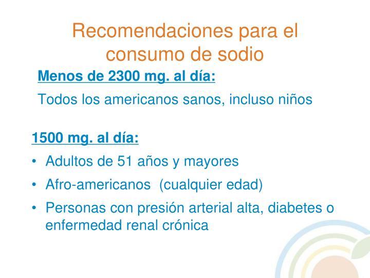 Recomendaciones para el consumo de sodio