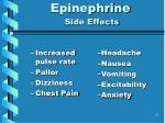 epinephrine side effects