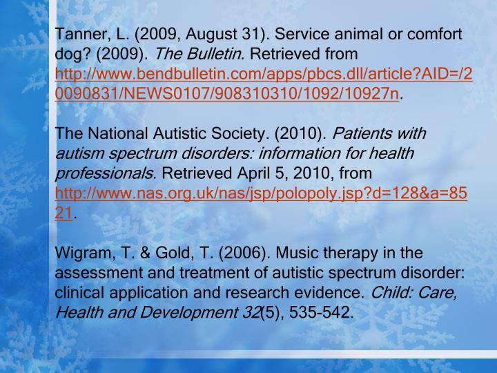 Tanner, L. (2009, August 31). Service animal or comfort dog? (2009).