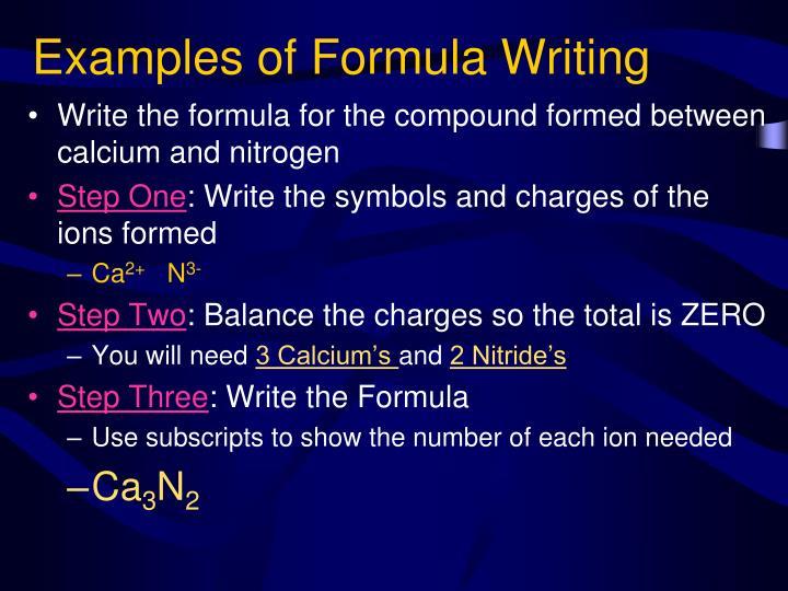 Examples of Formula Writing