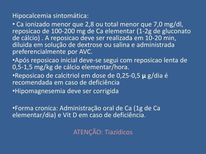 Hipocalcemia sintomática: