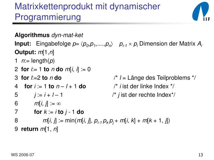 Matrixkettenprodukt mit dynamischer Programmierung