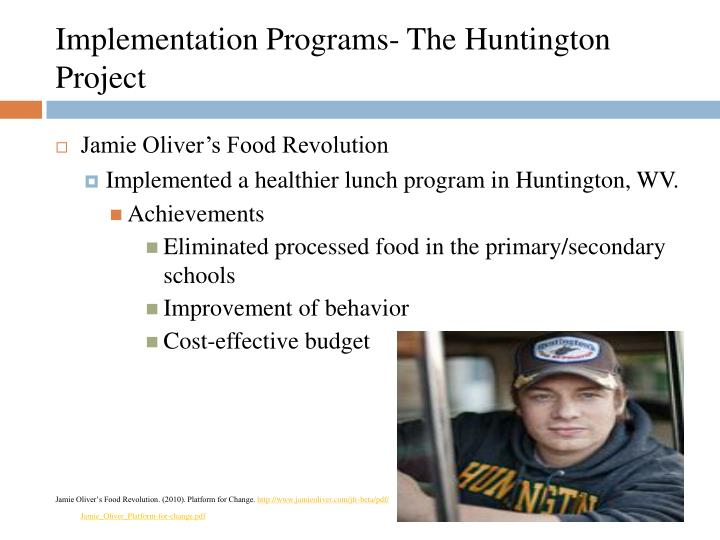 Implementation Programs- The Huntington Project