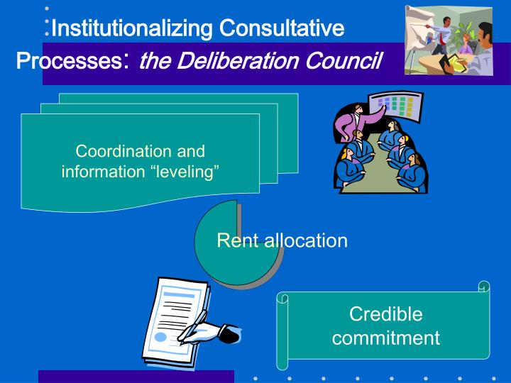 Institutionalizing Consultative Processes