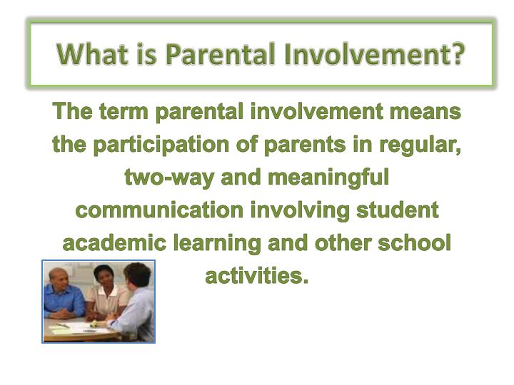 What is Parental Involvement?
