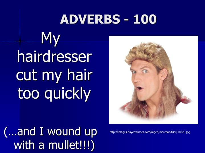 ADVERBS - 100