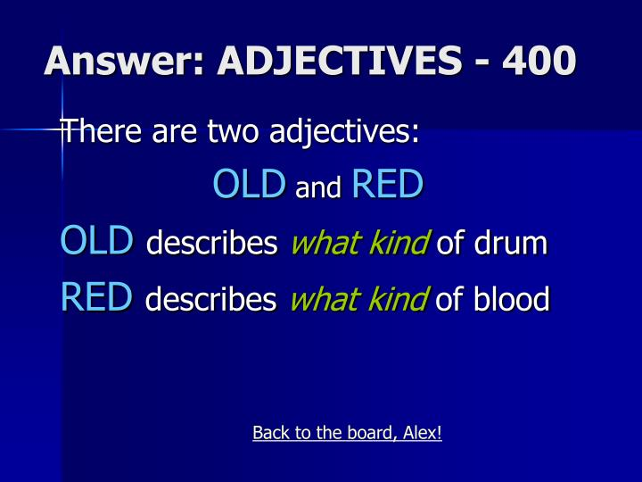 Answer: ADJECTIVES - 400