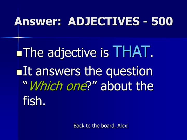 Answer:  ADJECTIVES - 500
