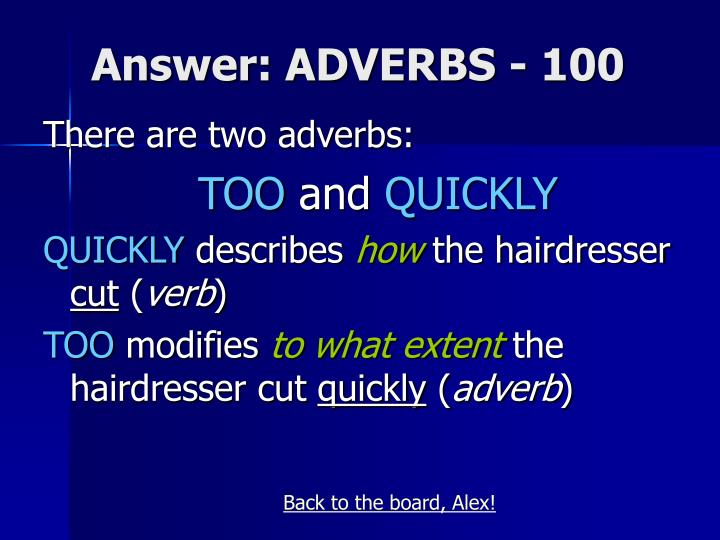 Answer: ADVERBS - 100
