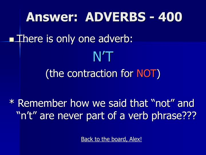 Answer:  ADVERBS - 400
