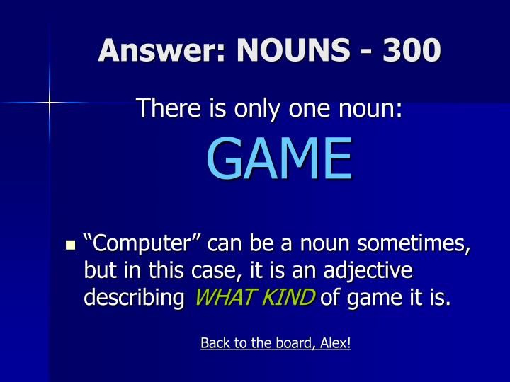 Answer: NOUNS - 300