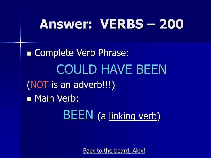 Answer:  VERBS – 200