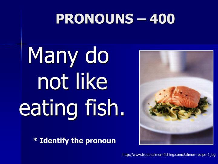 PRONOUNS – 400