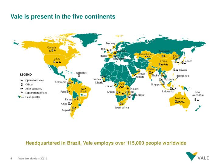 Vale is present in the five continents