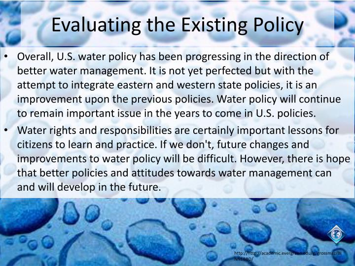 Evaluating the Existing Policy