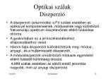optikai sz lak diszperzi