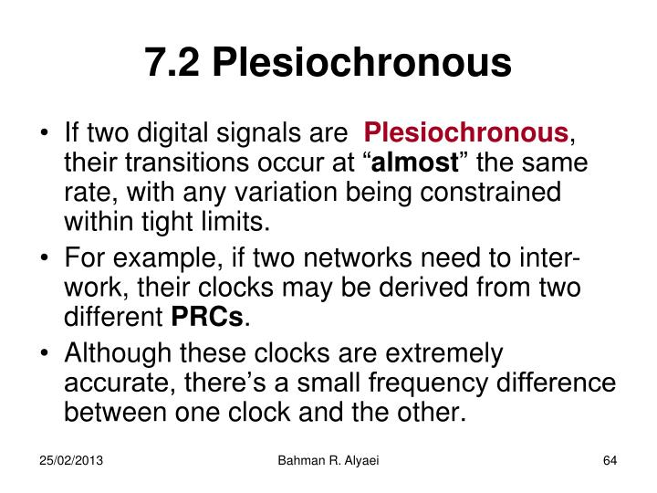 7.2 Plesiochronous