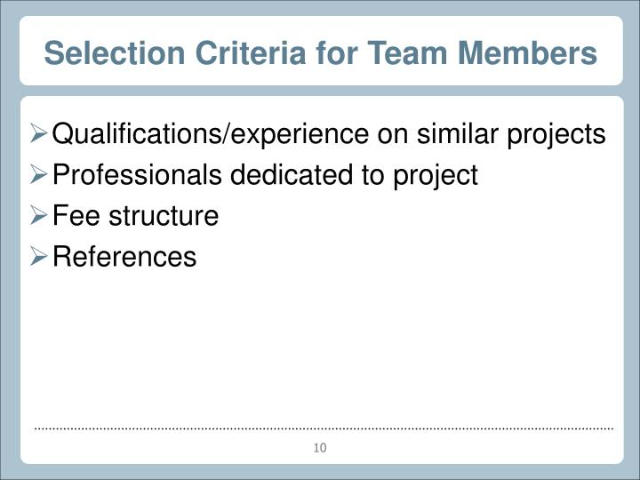Selection Criteria for Team Members